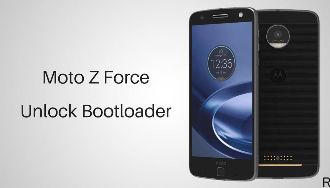 Unlock Bootloader of Moto Z Force