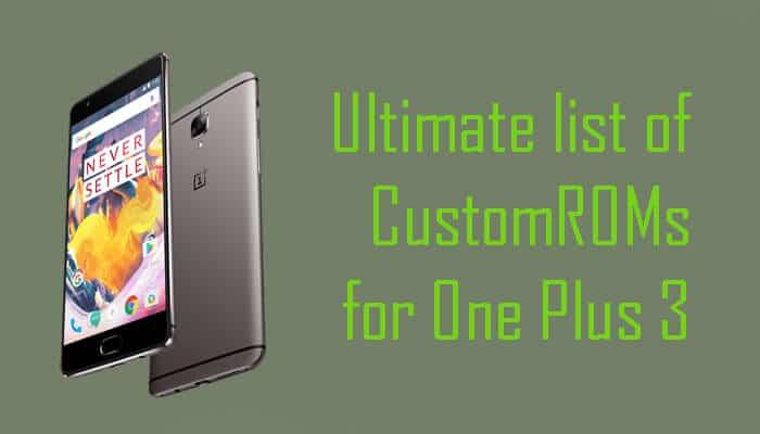Best Nougat ROMs for OnePlus 3T