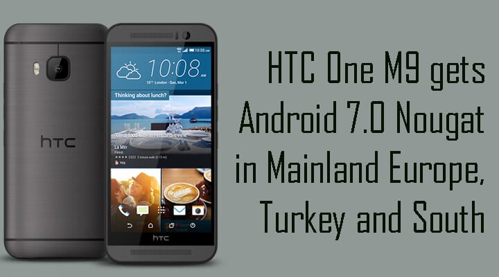 HTC One M9 gets Android Nougat