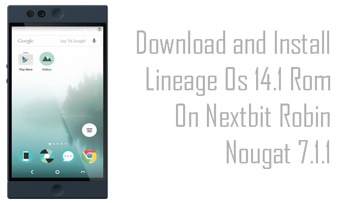 Lineage Os 14.1 Rom On Nextbit Robin
