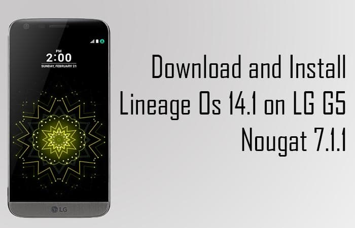 Lineage Os 14.1 on LG G5