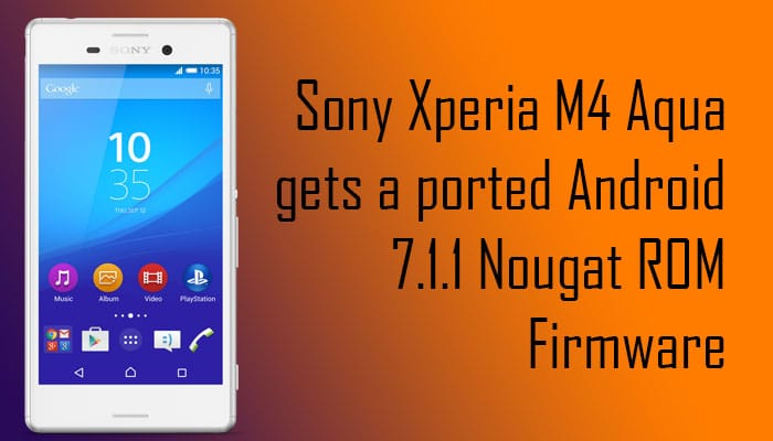Xperia M4 Android 7.1.1