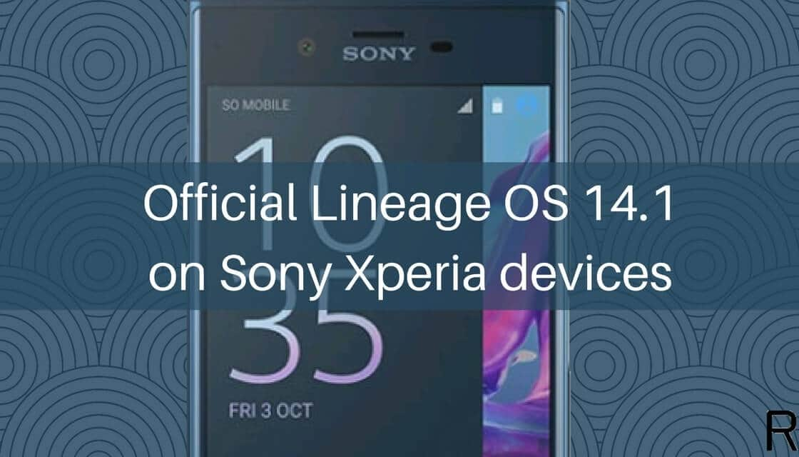official Lineage OS 14.1 on Sony Xperia devices