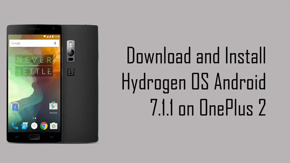 Hydrogen OS Android 7.1 for OnePlus 2
