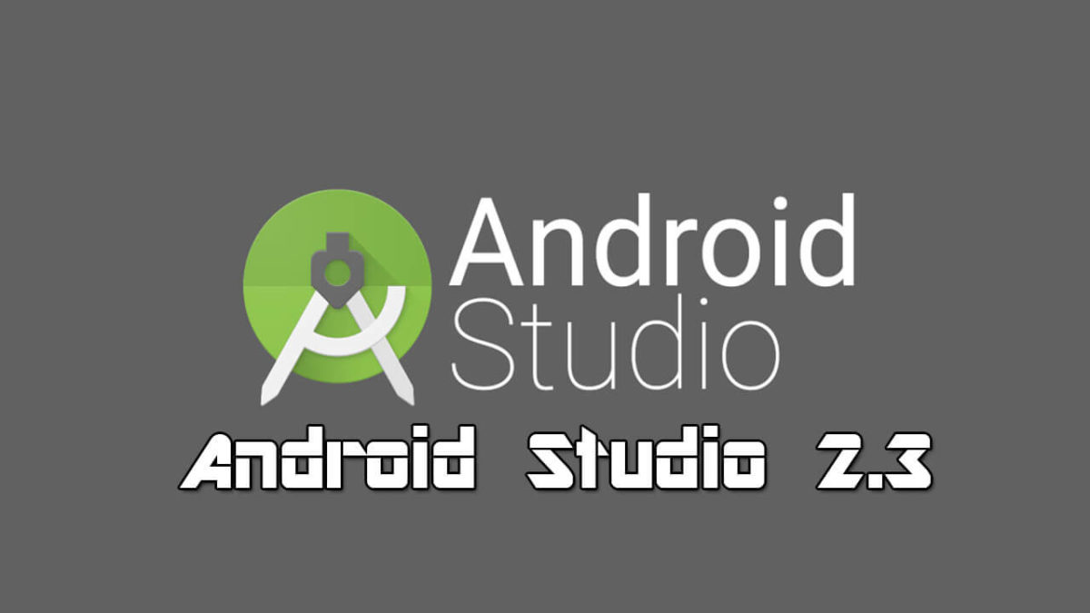 Stable Version of Android Studio 2.3 Rleased