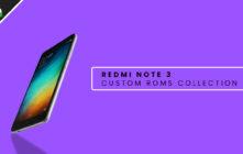 Xiaomi Redmi Note 3 Custom ROMs Collection (Marshmallow, Nougat and Oreo)