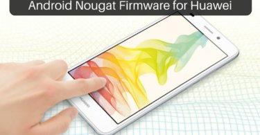 Nougat Firmware on Huawei GT3