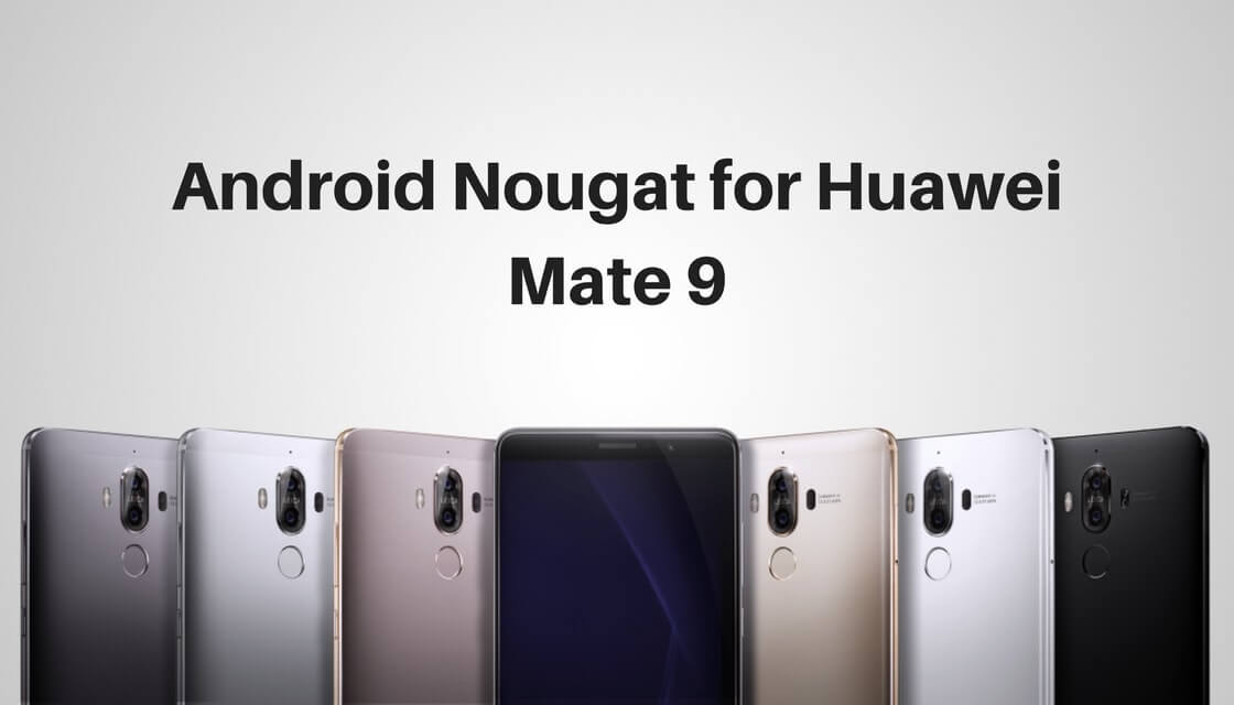 Android Nougat on Huawei Mate 9