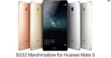 B332 Marshmallow on Huawei Mate S