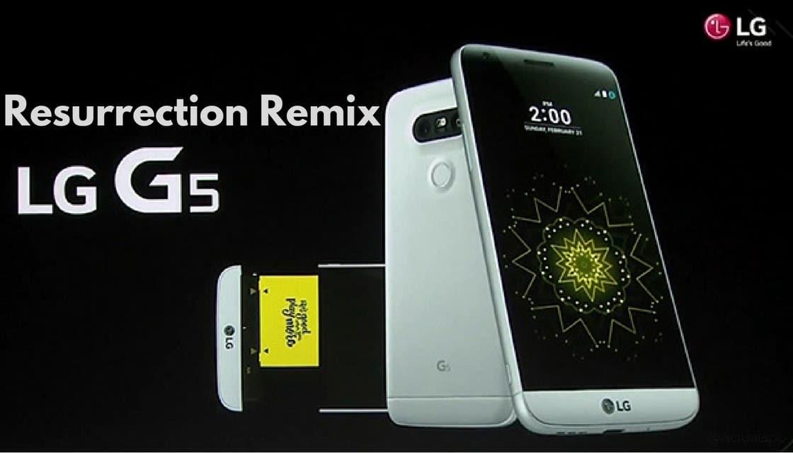Resurrection Remix on LG G5