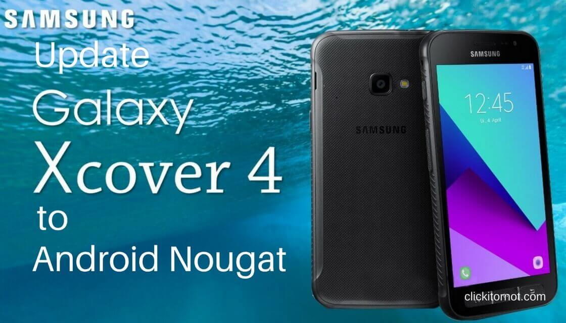 Android Nougat on Samsung Galaxy Xcover 4