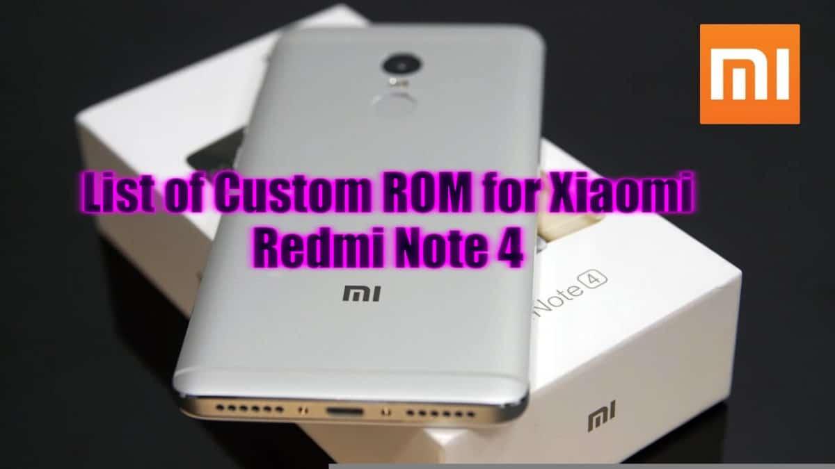 Custom ROM for Redmi Note 4