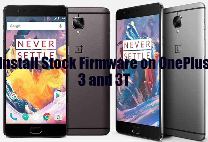 Stock firmware for OnePlus 3 and 3T