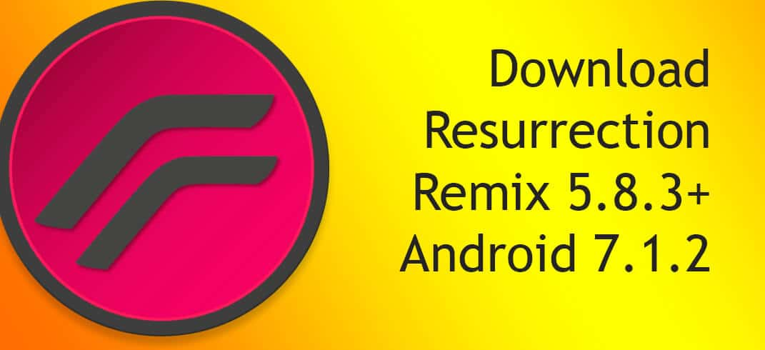 Resurrection Remix for All Android Device