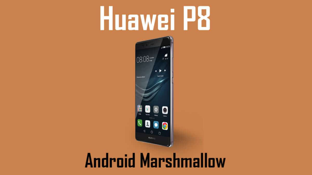 Download Huawei P8 B397 Marshmallow Update