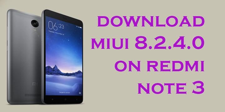 MIUI 8.2.4.0 on Redmi Note 3