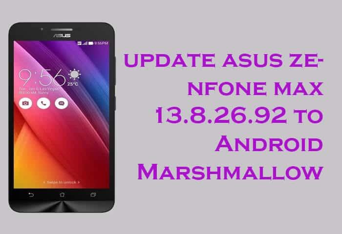 Asus ZenFone Max Marshmallow Firmware