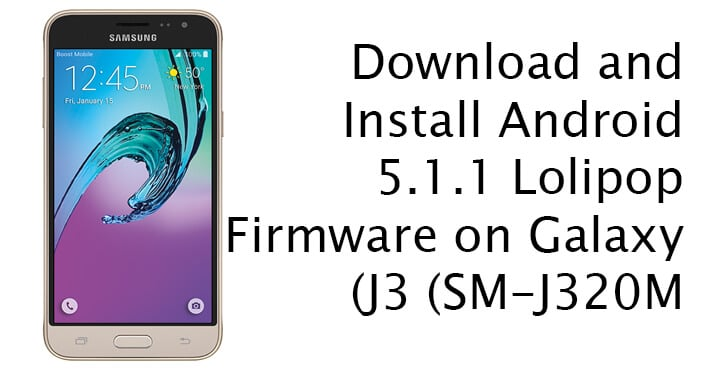 Android 5.1.1 Lolipop Firmware on Galaxy J3