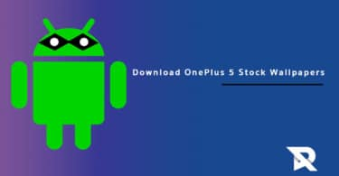 Download OnePlus 5 Stock Wallpapers Full HD