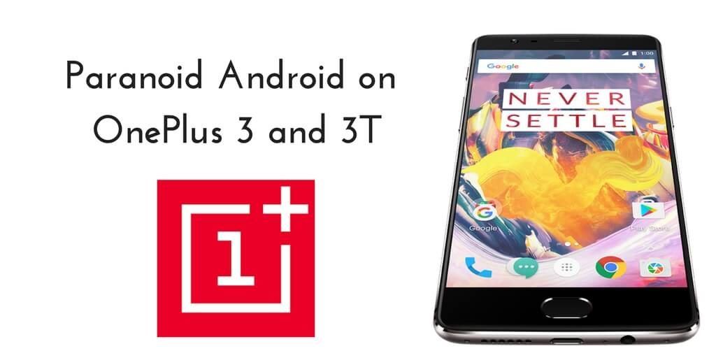 Paranoid Android on OnePlus 3 and 3T