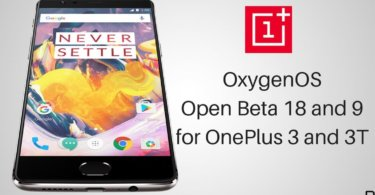 OxygenOS Open Beta 18 and 9 on OnePlus 3 and 3T