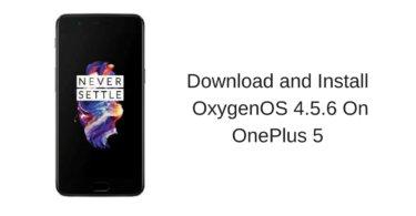 OxygenOS 4.5.6 On OnePlus 5