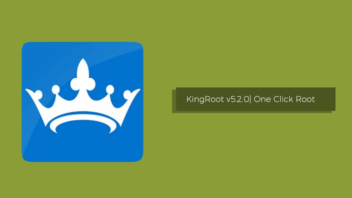 Download Latest KingRoot v5.2.0 For Android