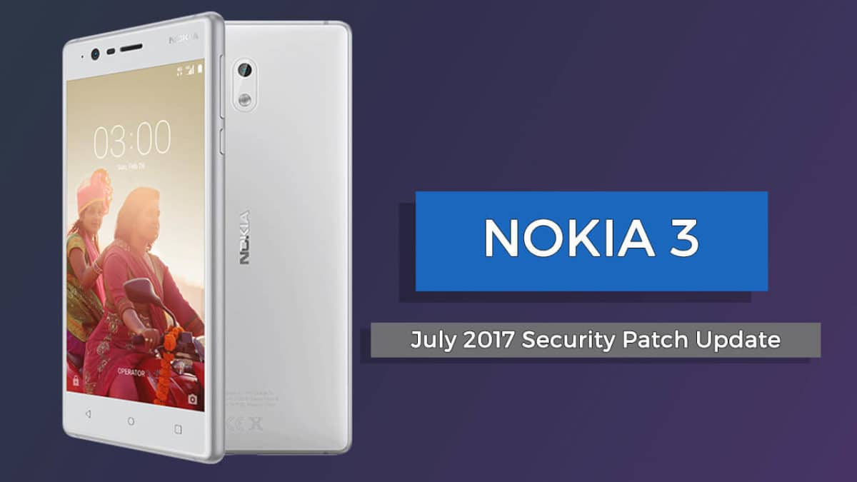 Download Nokia 3 July 2017 Security Patch Software Update (TA-1032)