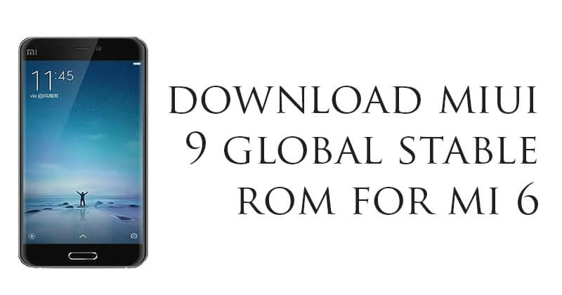 MIUI 9 Global Beta ROM for Mi 6