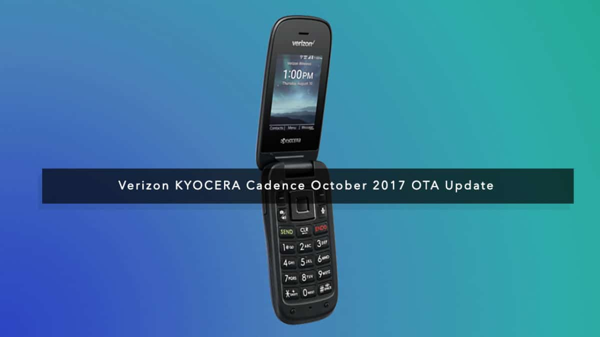 Verizon KYOCERA Cadence October 2017 OTA Update