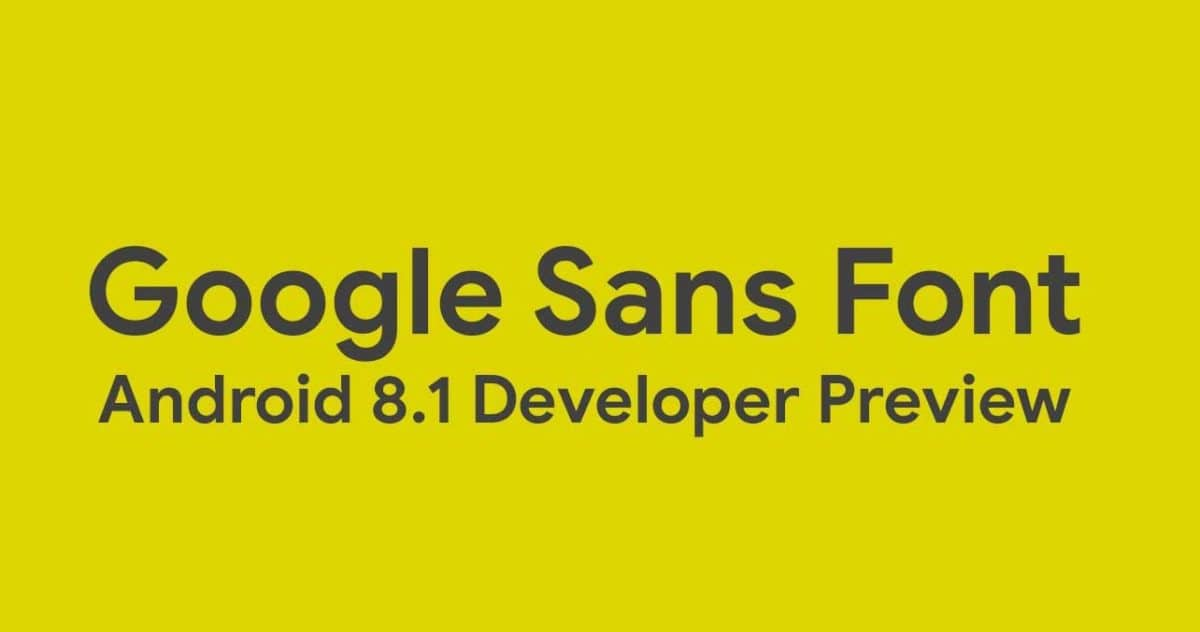 Android 8.1 Oreo Google Sans