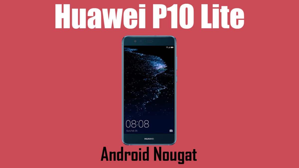 Huawei P10 Lite B191/B192 Nougat