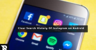 Guide to Clear Search History Of Instagram On any Android