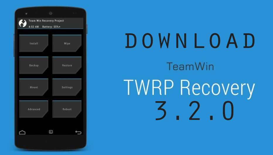 TWRP 3.2.0 released officially