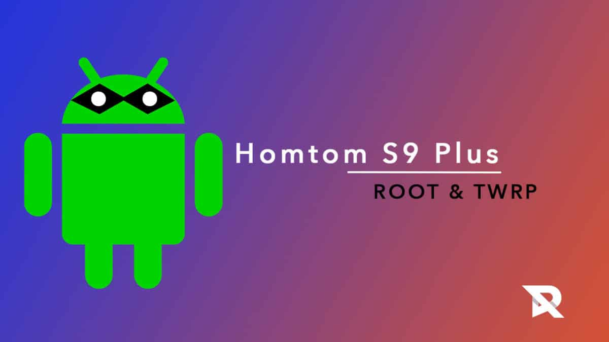 Root Homtom S9 Plus