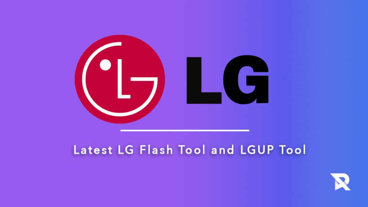 Download Latest LG Flash Tool and LGUP Tool