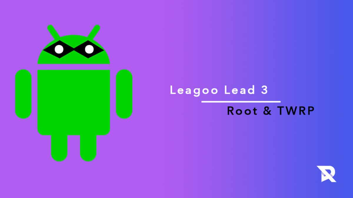 root Leagoo Lead 3 and Install TWRP Recovery