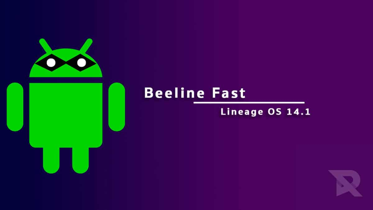 Download and Install Lineage OS 14.1 On Beeline Fast