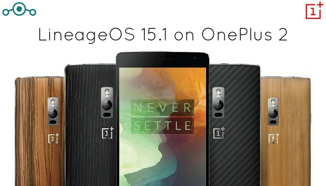 Lineage OS 15.1 on OnePlus 2