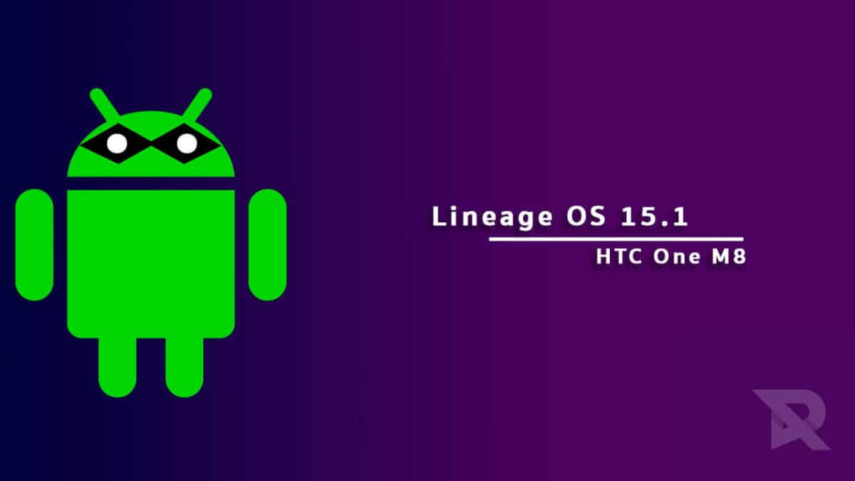 Lineage OS 15.1 On HTC One M8 (Android 8.1 Oreo)