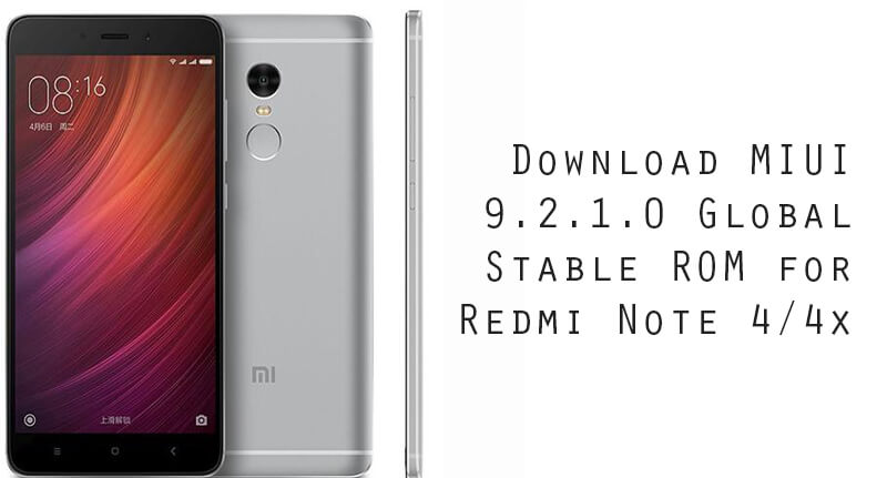 MIUI 9.2.1.0 Global Stable ROM for Redmi Note 4/4x