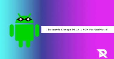 Download and Install Sultanxda Lineage OS 14.1 ROM On OnePlus 5T