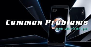 Fix Common Redmi Note 5/Note 5 Pro Problems