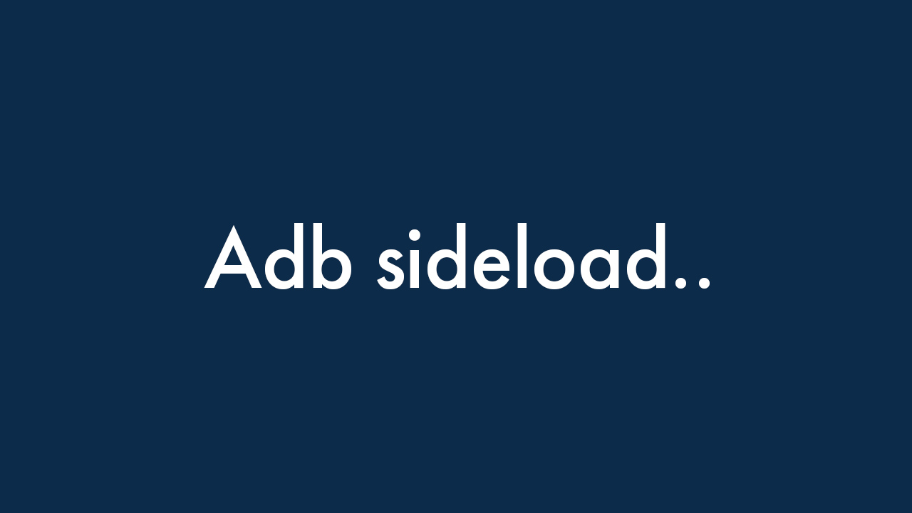 ADB Sideload - How to Sideload Custom ROM and Mod Zip