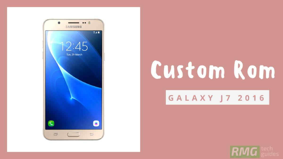 Update Samsung Galaxy J7 2016 to Android 8.1 Oreo Via AOSP Extended