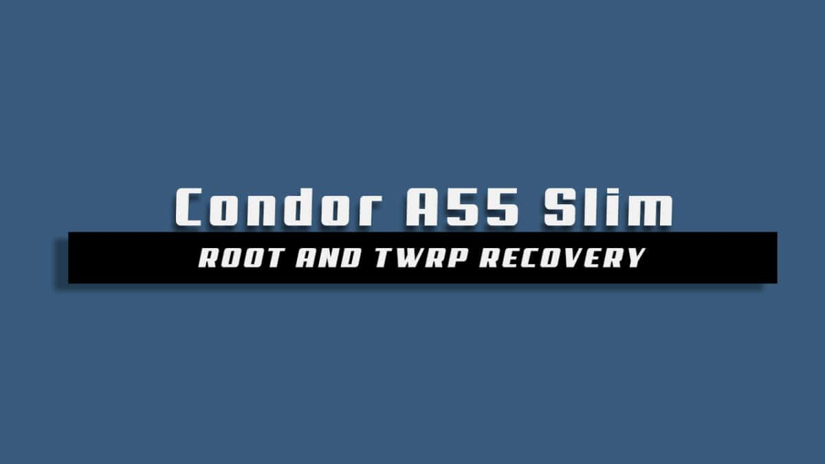 Root Condor A55 Slim and Install TWRP Recovery