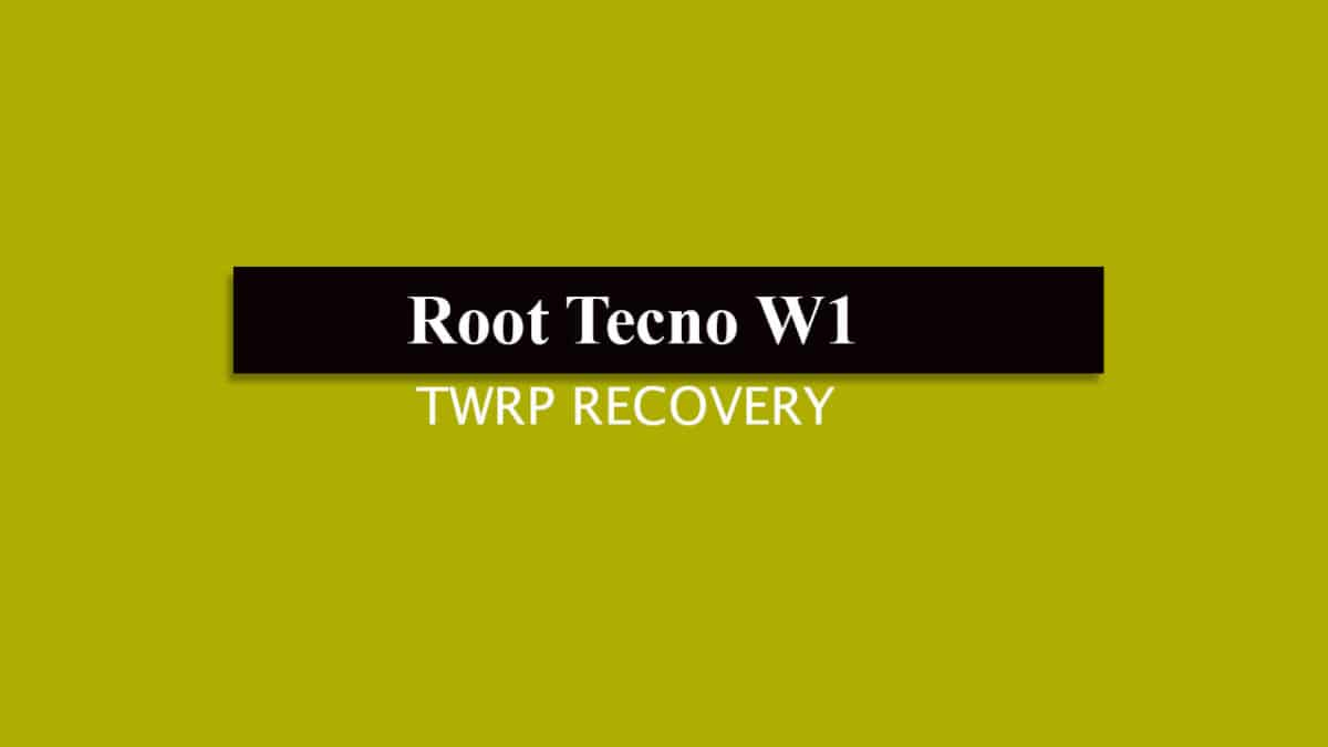 Install TWRP Recovery and Root Tecno W1