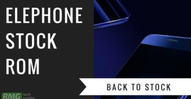 Download and Install Stock ROM On Elephone Vowney Lite [Official Firmware]