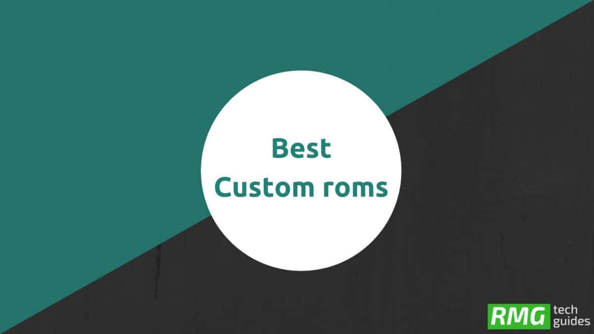 Full List Of Best Custom ROMs For Lenovo ZUK Z2 Plus