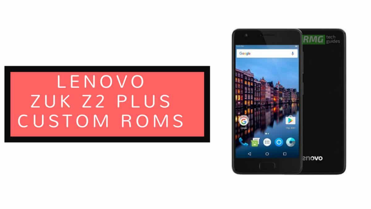 Download/Install AICP 13.1 On Lenovo Zuk Z2 Plus (Android 8.1 Oreo)